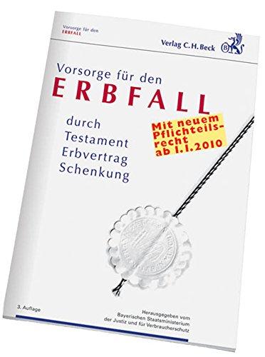 9783406597145: Vorsorge für den Erbfall: durch Testament, Erbvertrag, Schenkung, Rechtsstand: voraussichtlich 1. Januar 2010