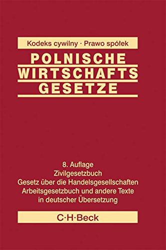 Polnische Wirtschaftsgesetze; Polskie Ustawy Gospodarcze, Deutsche Ausgabe: