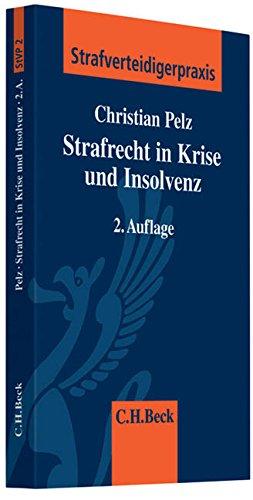 Strafrecht in Krise und Insolvenz: Christian Pelz