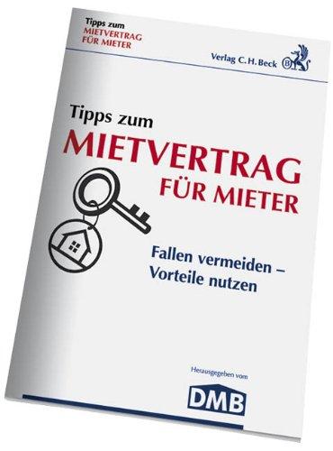 9783406600708: Tipps zum Mietvertrag für Mieter: Fallen vermeiden - Vorteile nutzen