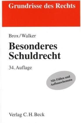 9783406600715: Besonderes Schuldrecht: Rechtsstand: Januar 2010