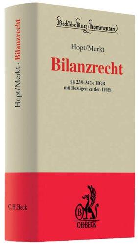 9783406601507: Bilanzrecht: §§ 238-342e HGB mit Bezügen zu den IFRS. Rechtsstand: voraussichtlich November 2009