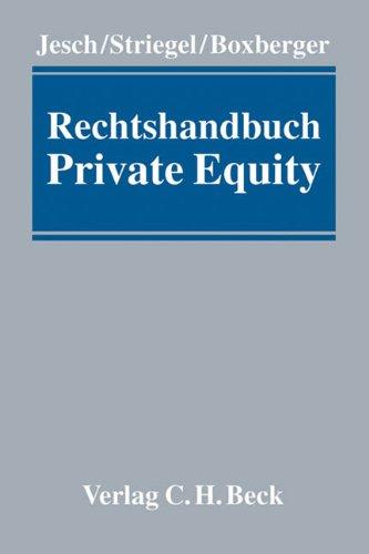 Rechtshandbuch Private Equity: Thomas A. Jesch