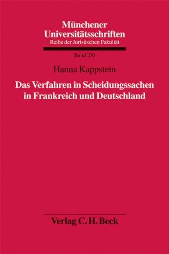 Das Verfahren in Scheidungssachen in Frankreich und Deutschland: Hanna Kappstein