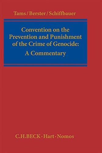 Convention on the Prevention and Punishment of the Crime of Genocide:: Christian J. Tams
