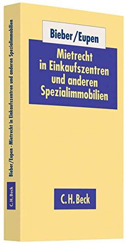 9783406604485: Mietrecht in Einkaufszentren und anderen Spezialimmobilien: Rechtsstand: Januar 2010