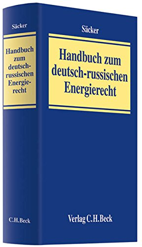 9783406604768: Handbuch zum deutsch-russischen Energierecht: Rechtsstand: Januar 2010
