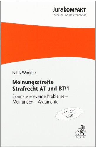 9783406604911: Meinungsstreite Strafrecht AT: Examensrelevante Probleme - Meinungen - Argumente, Rechtsstand: voraussichtlich März 2010