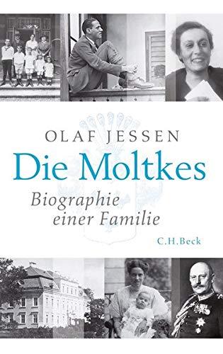 9783406604997: Die Moltkes: Biographie einer Familie