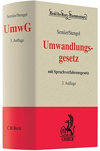 Umwandlungsgesetz: mit Spruchverfahrensgesetz: Johannes Semler