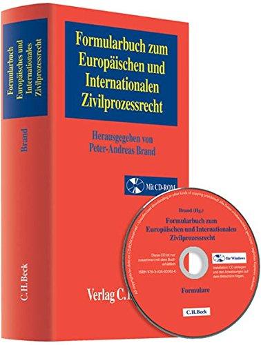 Formularbuch zum Europäischen und Internationales Zivilprozessrecht: Peter-Andreas Brand