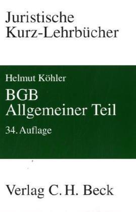 BGB Allgemeiner Teil: Ein Studienbuch - Köhler, Helmut und Heinrich Lange