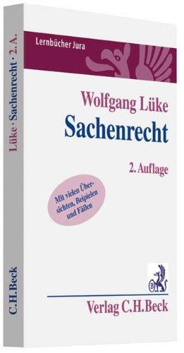 Sachenrecht von Wolfgang Lüke - Wolfgang Lüke