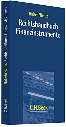 Rechtshandbuch Finanzinstrumente: Martin L. Haisch