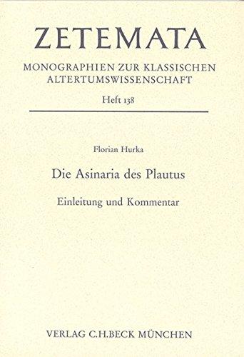 9783406608094: Die Asinaria des Plautus: Einleitung und Kommentar