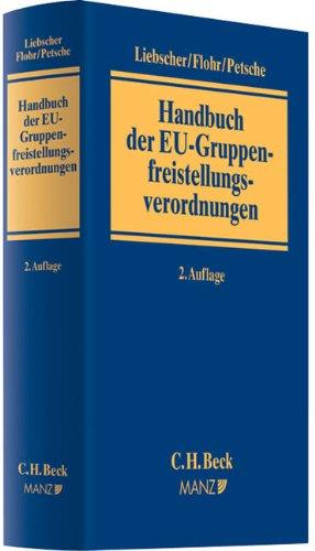 Handbuch der EU-Gruppenfreistellungsverordnungen: Christoph Liebscher