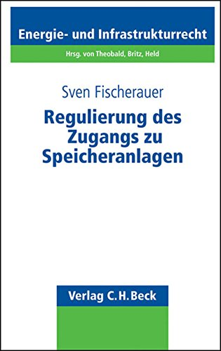 Regulierung des Zugangs zu Speicheranlagen: Sven Fischerauer