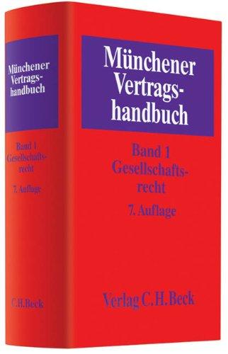 9783406608902: Münchener Vertragshandbuch  Bd. 1: Gesellschaftsrecht