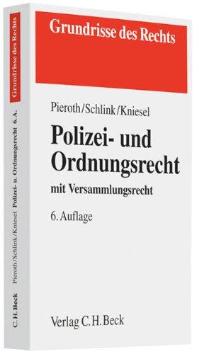 9783406609527: Polizei- und Ordnungsrecht: mit Versammlungsrecht, Rechtsstand: voraussichtlich Juni 2010