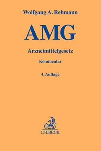 Arzneimittelgesetz (AMG): Wolfgang A. Rehmann