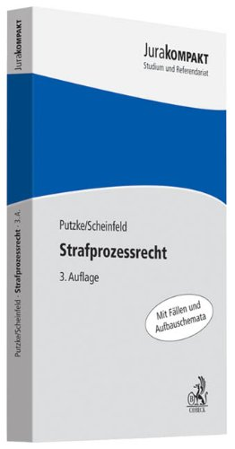 Strafprozessrecht - Holm Putzke, Jörg Scheinfeld