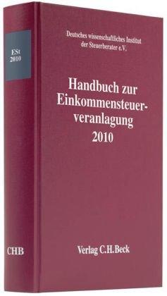 Handbuch zur Einkommensteuerveranlagung 2010