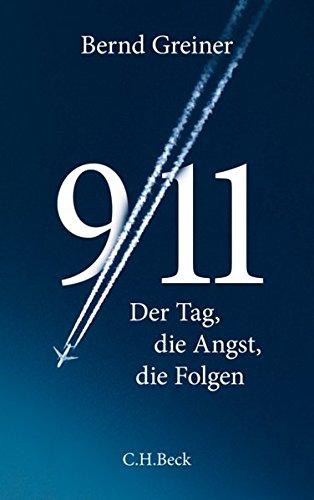 9/11: Der Tag, die Angst, die Folgen