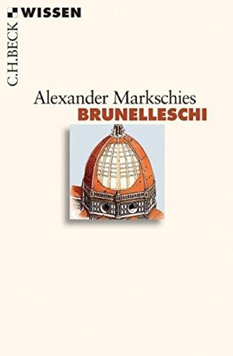 Brunelleschi - Markschies, Alexander