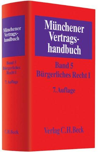 Münchener Vertragshandbuch Bd. 5: Bürgerliches Recht I: Sebastian Herrler
