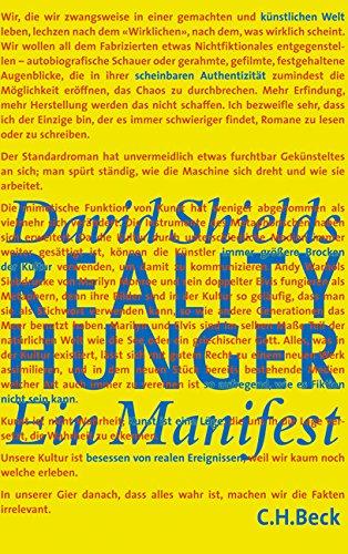 Reality hunger Ein Manifest / David Shields. Aus dem Engl. von Andreas Wirthensohn - David (Verfasser)Berner, Konstanze (Einbandgestalter) Shields
