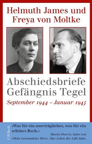 9783406613753: Abschiedsbriefe Gefängnis Tegel: September 1944 - Januar 1945