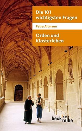 9783406613814: Die 101 wichtigsten Fragen: Orden und Klosterleben