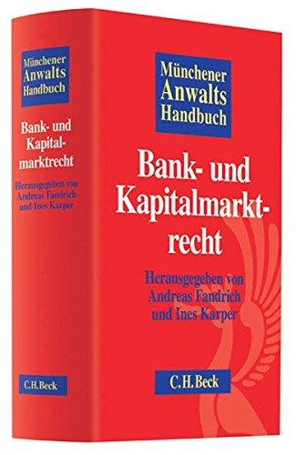 Münchener Anwaltshandbuch Bank- und Kapitalmarktrecht: Andreas Fandrich