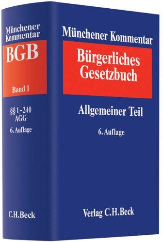 9783406614613: Münchener Kommentar zum Bürgerlichen Gesetzbuch Bd. 1: Allgemeiner Teil §§ 1-240, ProstG, AGG