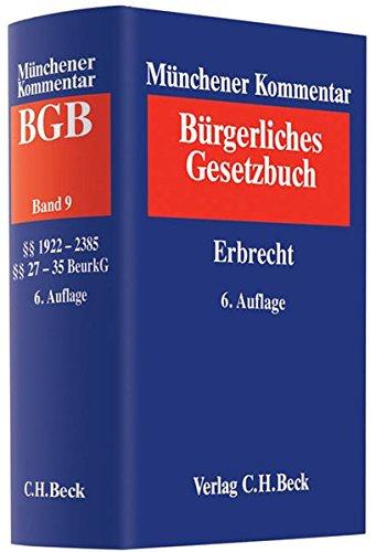 9783406614699: Münchener Kommentar zum Bürgerlichen Gesetzbuch Bd. 9: Erbrecht §§ 1922-2385, §§ 27-35 BeurkG