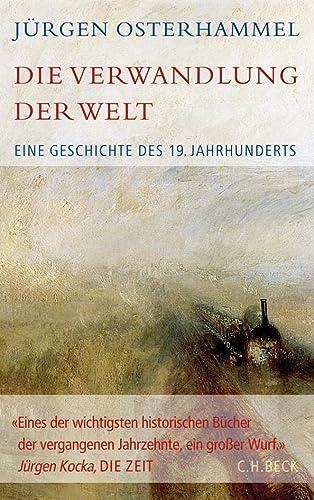 Die Verwandlung der Welt - Jürgen Osterhammel