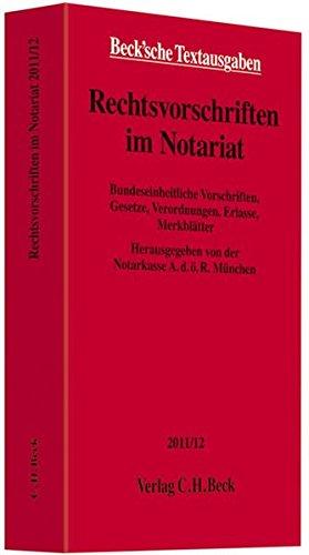 Rechtsvorschriften im Notariat