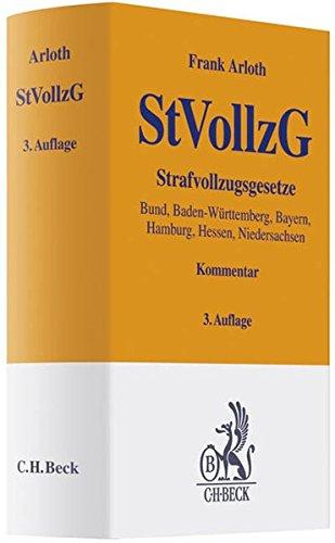 9783406616402: Strafvollzugsgesetze: Bund, Baden-Württemberg, Bayern, Hamburg, Hessen, Niedersachsen