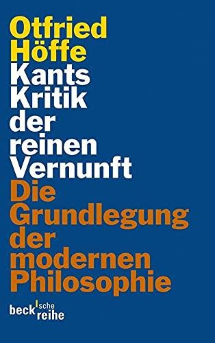 Kants Kritik der reinen Vernunft: Otfried Höffe