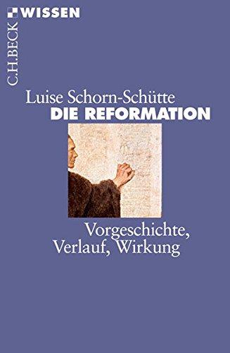 9783406617393: Die Reformation: Vorgeschichte, Verlauf, Wirkung