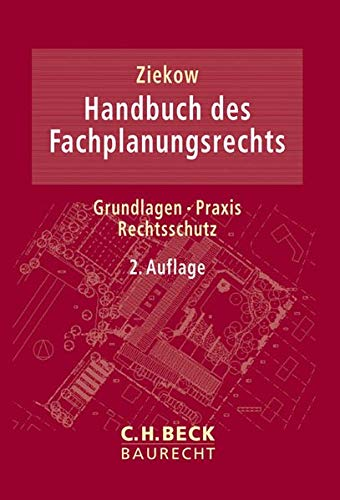 Handbuch des Fachplanungsrechts: Grundlagen, Praxis, Rechtsschutz (Paperback)