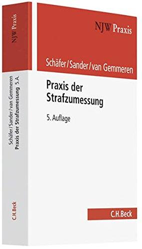 9783406618932: Praxis der Strafzumessung: Rechtsstand: Juni 2011