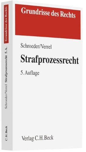 Strafprozessrecht - Friedrich-Christian Schroeder; Torsten Verrel