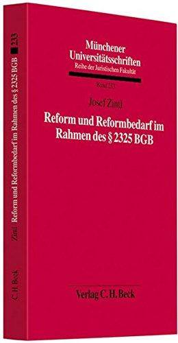 9783406620805: Reform und Reformbedarf im Rahmen des § 2325 BGB
