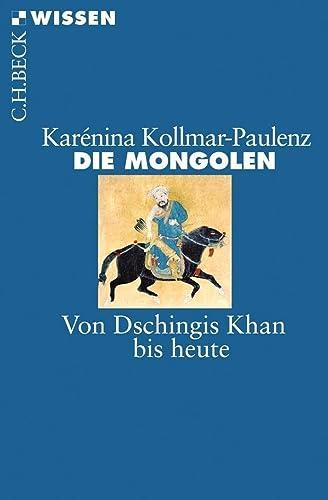 9783406621338: Die Mongolen: Von Dschingis Khan bis heute