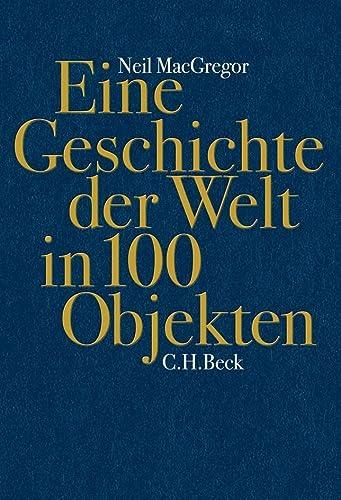 9783406621475: Eine Geschichte der Welt in 100 Objekten