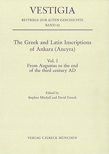 9783406621901: The Greek and Latin Inscriptions of Ankara (Ancyra) From Augustus to the end of the third century AD