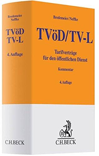 TVöD/TV-L, Tarifverträge für den öffentlichen Dienst, Kommentar: Jörg ...