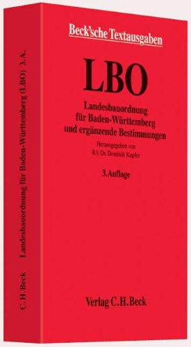 9783406622984: Landesbauordnung für Baden-Württemberg: mit Allgemeiner Ausführungsverordnung, Feuerungsverordnung, Verfahrensverordnung, Verwaltungsvorschrift ... Nachbarrechtsgesetz