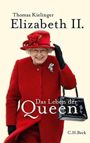 9783406623608: Elizabeth II: Das Leben der Queen